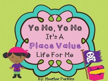 Yo Ho, Yo Ho, It's A Place Value Life For Me