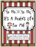 Yo Ho, Yo Ho, It's A Pirate's Life For Me!  CC Language, Writing, Math & Games