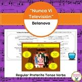 """""""Yo Nunca vi la Televisión"""" & The Regular Preterite Tense"""