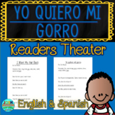 Yo Quiero Mi Gorro by Jon Klassen Readers Theater Bilingual English/Spanish