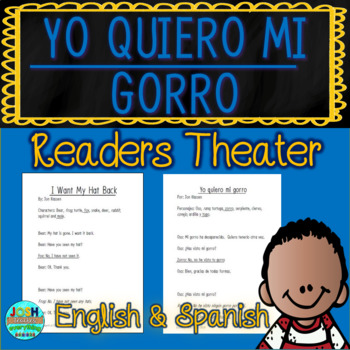 Yo Quiero Mi Gorro by Jon Klassen Readers Theater Bilingual English/Spanish