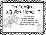 Yo Tengo..., Quien Tiene...? A Spanish Sight Word Game #2