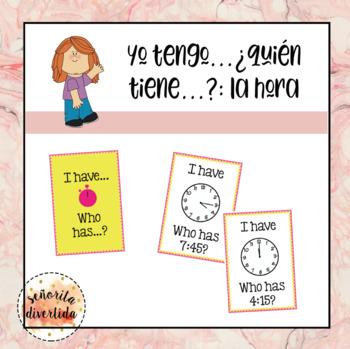 Yo Tengo, ¿Quién Tiene? Activity with La Hora