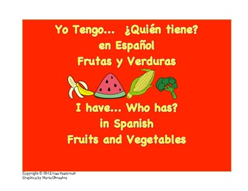 Yo Tengo ¿Quién Tiene? I Have Who Has Game in Spanish-Fruits and Vegetables