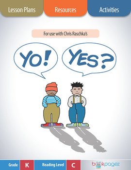 Yo! Yes? Lesson Plans & Activities Package, Kindergarten (CCSS)