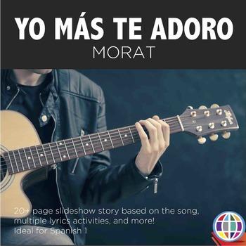 Yo más te adoro by Morat - Song activities