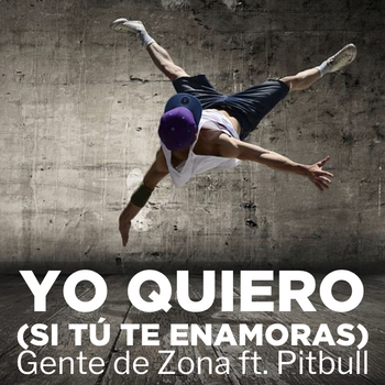 Yo quiero by Gente de Zona ft Pitbull song activities