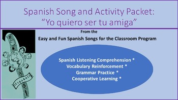 Yo quiero ser tu amiga: Song and Activity packet