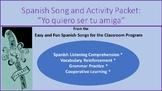 Yo quiero ser tu amiga: Song and Activity packet