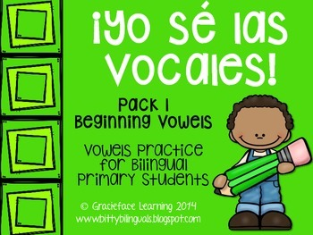 Yo sé las vocales – Pack 1:  Beginning Vowel Sounds in Spanish