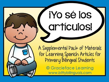 ¡Yo sé los artículos!  Supplemental Materials to Learn Spanish Articles