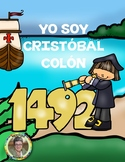 Yo soy Cristóbal Colón...1492  EN ESPAÑOL Grados 1-3