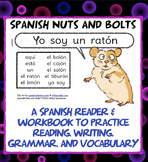 Yo soy un ratón: A beginning Spanish workbook/reader (-ón spelling pattern)