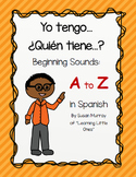 Yo tengo Quien tiene? Letter Sounds in Spanish Game