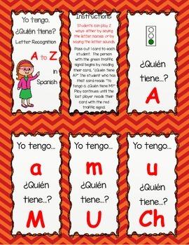 Yo tengo Quien tiene? Letter or Sound Identification in Spanish