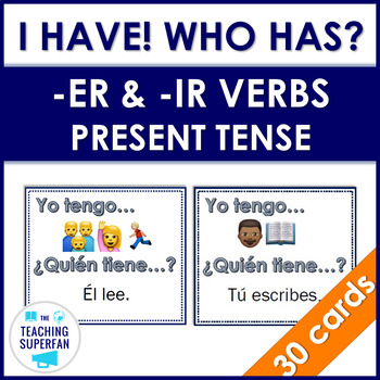 Spanish ER and IR Verbs I have Who has with Emojis