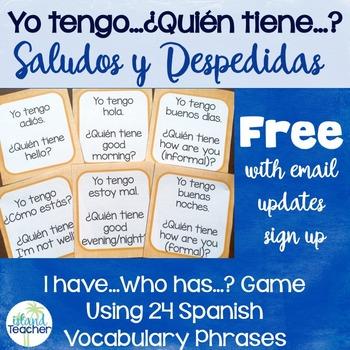 Yo tengo...¿Quién tiene...? Spanish Greetings and Basic Questions