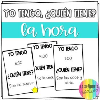 Yo tengo, ¿Quién tiene? game for Spanish 1 La Hora