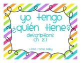 Yo tengo, ¿Quién tiene? game for Spanish 1 Personal Descri
