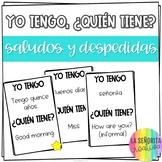 Yo tengo, ¿Quién tiene? game for Spanish Greetings (Saludos y Despedidas)