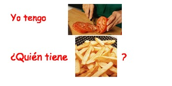 Yo tengo quien tiene foods (I have Who has? foods in Spanish)