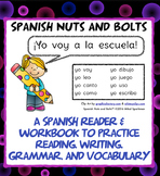 Yo voy a la escuela: A beginning Spanish verb workbook/reader (verbos, yo form)