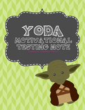 Yoda Motivational Testing Note