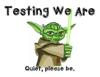 Yoda Testing Sign