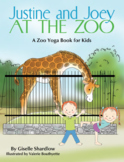 Yoga Books for Kids: Justine and Joey at the Zoo
