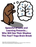 Yoga Brain Break adapted for Who Will See Their Shadows This Year?