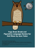 Yoga Brain Break and Figurative Language Review for Owl Moon