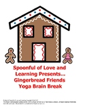 Gingerbread Friends Yoga Brain Break