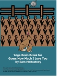 Yoga Brain Break for Guess How Much I Love You