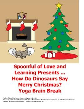 Yoga Brain Break for How Do Dinosaurs Say Merry Christmas?