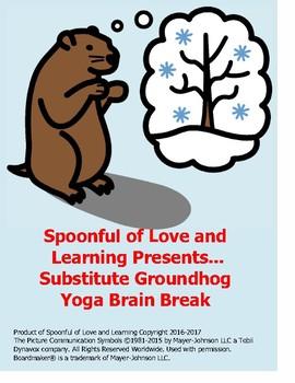 Yoga Brain Break for Substitute Groundhog