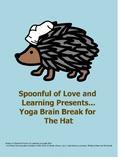 Yoga Brain Break for The Hat