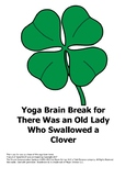 Yoga Brain Break for There Was an Old Lady Who Swallowed a Clover