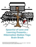 Hibernation Station Yoga Brain Break