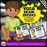 Yoga Brain Breaks FREE (Counting and Skip Counting Activit