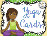 Yoga Cards {Brain Break}