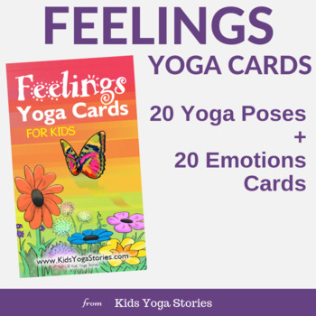 Yoga Cards for Kids - Feelings Yoga Poses