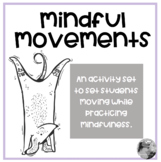 Mindful Activities for get students moving.