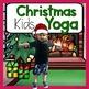 Yoga For Kids Holiday Bundle