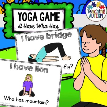 Yoga I Have, Who Has? Game