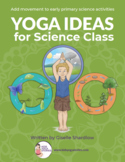 Yoga Ideas for Science Class