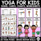 YOGA FOR KIDS! 20 poses-Signs, Cards, Journals, Charts, Worksheets (OT PT SPED)
