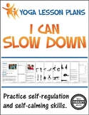 Yoga Lesson Plan - I Can Slow Down