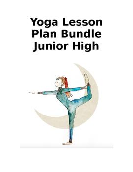 Yoga Lesson Plans (Junior High)