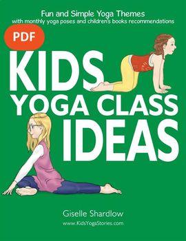 yoga lesson plans  kids yoga class ideas ebookkids