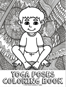 Yoga Poses Coloring Book by School Counseling is Magical   TpT
